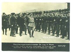 III. Reich - Pressefoto - Bildschau des Tages - Reichsorganisationsleiter Dr. Ley in Rom