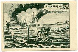 "U-Boot-Waffe 1. Weltkrieg - Propaganda-Postkarte "" Vergeltung für U 15 """