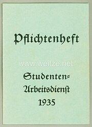 Studenten-Arbeitsdienst 1935 - Pflichtenheft ( Alle Arbeit für Deutschland ! )