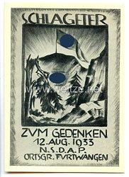 "III. Reich - Propaganda-Postkarte - "" Schlageter - Zum Gedenken 12. Aug. 1933 NSDAP Ortsgr. Furtwangen """