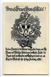 """III. Reich - Propaganda-Postkarte - """" Deutscher Frauenorden - Deutsche Frauen Deutsche Mädel ! """""""