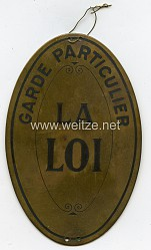 """Frankreich Schild """"Garde Particulier La Loi"""""""