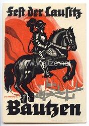 "III. Reich - farbige Propaganda-Postkarte - "" Fest der Lausitz in Bautzen 26.-30.5.1935 """