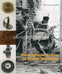 Dr. Pierre Lerneux (Herausgeber):Die belgische Armee im 1. WK Band 2 -Bewaffnung und Zubehör