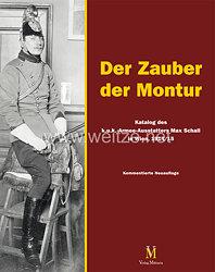 Der Zauber der Montur  Katalog des k.u.k. Armee-Ausstatters Max Schall in Wien, 1914/15