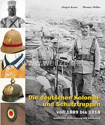 Dr. Jürgen Kraus, Dr. phil. Thomas Müller: Die deutschen Kolonial- und Schutztruppenvon 1889 bis 1918 – Geschichte, Uniformierung und Ausrüstung