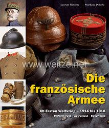 Laurent Mirouze, Stéphane Dekerle: Die französische Armee im Ersten Weltkrieg – 1914 bis 1918(Band 2)