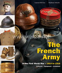 Laurent Mirouze, Stéphane Dekerle: The French Army in the First World War – from 1914 to 1918  (Volume 2)
