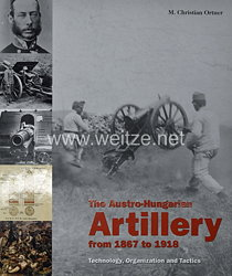 Dr. M. Christian Ortner: The Austro-Hungarian Artillery from 1867 to 1918