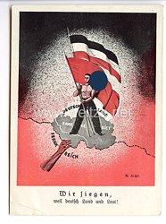 """III. Reich - farbige Propaganda-Postkarte - """" Wir siegen, weil deutsch Land und Leut ! """""""