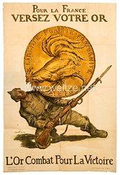 """Frankreich 1. WeltkriegGroßes Plakat """"Pour la France versez votre or"""""""