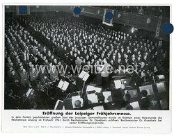 """III. Reich - gedrucktes Pressefoto """" Eröffnung der Leipziger Frühjahrsmesse """" 3.3.1941"""