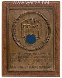 """Der Deutsche Automobil Club ( DDAC ) - nichttragbare Erinnerungsplakette - """" Zur Erinnerung an die Eröffnung der Reichsautobahn Frankfurt-Darmstadt 19. Mai 1935 - Der Präsident des DDAC """""""