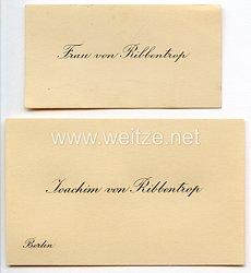 III. Reich - originale Visitenkarten von Reichsaußenminster Joachim von Ribbentrop und seiner Frau von Ribbentrop