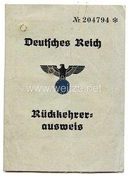 III. Reich - Rückkehrerausweis für eine Frau des Jahrgangs 1873 aus Russland