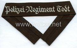 """Polizei-Felddivision: Ärmelband """"Polizei-Regiment Todt"""""""