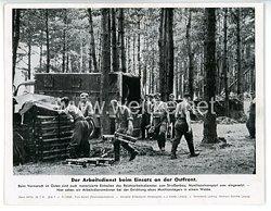 """III. Reich - gedrucktes Pressefoto """" Die Arbeitsdienst beim Einsatz an der Ostfront """" 28.7.1941"""