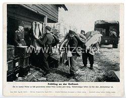 "III. Reich - gedrucktes Pressefoto "" Frühling an der Ostfront "" 30.4.1943"