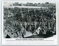 """III. Reich - gedrucktes Pressefoto """" Italienische Badoglio - Truppen werden entwaffnet """" 14.9.1943"""