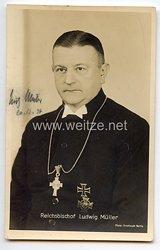 III. Reich - Originalunterschrift von Reichsbischof Ludwig Müller