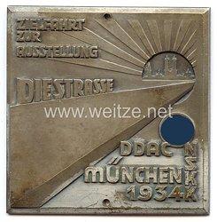 """NSKK / DDAC - nichttragbare Teilnehmerplakette - """" Zielfahrt zur Ausstellung ' Die Strasse ' München 1934 """""""