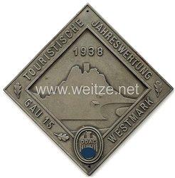 """III. Reich - Der Deutsche Automobil Club ( DDAC ) - nichttragbare Teilnehmerplakette - """" D.D.A.C. Gau 15 Westmark Touristische Jahreswertung 1938 """""""