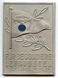 """NSKK - nichttragbare Anerkennungsplakette - """" Für besondere Leistungen Fuchsjagd 11.10.1936 """""""