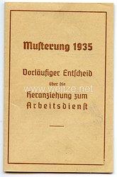 III. Reich - Musterung 1935 - Vorläufiger Entscheid über die Heranziehung zum Arbeitsdienst
