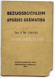 III. Reich / Lettland - Handelsdirektion Riga - Bezugsbüchlein für ein Mädel des Jahrgangs 1927