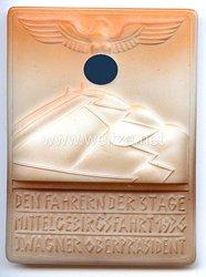 """III. Reich - nichttragbare Erinnerungsplakette - """" Den Fahrern der 3 Tage Mittelgebirgsfahrt 1936 - J.Wagner Oberpräsident """""""