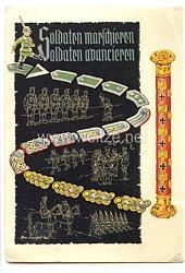 """III. Reich - farbige Propaganda-Postkarte - """" Soldaten marschieren - Soldaten avancieren """""""