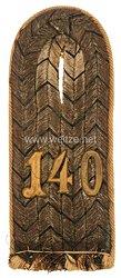 Preußen Einzel Schulterstück für einen Leutnant im 4. Westpreußischen Infanterie-Regiment Nr. 140