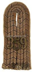 Preußen 1. Weltkrieg Einzel Schulterstück Feldgrau für einen Leutnant im Infanterie-Regiment Nr. 359