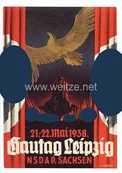 """III. Reich - farbige Propaganda-Postkarte - """" Gautag Leipzig NSDAP Sachsen 21.-22. Mai 1938 """""""