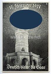 """III. Reich - farbige Propaganda-Postkarte - """" 13. Januar 1935 - Deutsch bleibt die Saar """""""