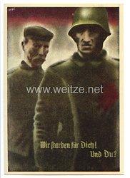"""III. Reich - farbige Propaganda-Postkarte - """" Wir starben für Dich ! Und Du ? """" ( Deutsch ist die Saar...)"""