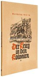 III. Reich - Der Weltkrieg 1914/18 : Der Krieg der Kolonien II K - Zigaretten Sammelbilderalbum