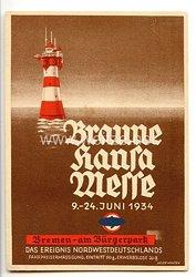"III. Reich - farbige Propaganda-Postkarte - "" Braune Hansa Messe 9.-24. Juni 1934 Bremen am Bürgerpark """