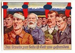"""III. Reich - farbige Propaganda-Postkarte - """" Im Streite zur Seite ist Gott uns gestanden """""""