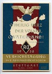 """III. Reich - farbige Propaganda-Postkarte - """" VI. Reichstagung der Auslandsdeutschen Stuttgart 26.Aug.- 4.Sept.1938 - O heilig Herz der Völker, O Vaterland ! """""""