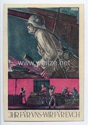 """III. Reich - farbige Propaganda-Postkarte - """" Ihr für uns - Wir für euch """""""