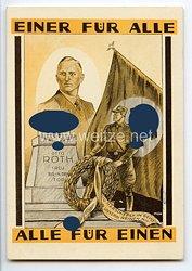 """SA - farbige Propaganda-Postkarte - """" Einer für alle - Alle für einen - Otto Roth - Treu bis in den Tod - Du marschierst im Geist in unsern Reihen mit """""""