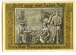 """III. Reich - farbige Propaganda-Postkarte - """" Gebt mir vier Jahre Zeit - Der Vierjahresplan """""""