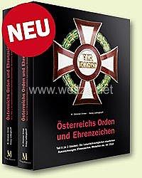 Ortner/Ludwigstorff:Österreichs Orden und Ehrenzeichen Teil II   - Die kaiserlich-königlichen staatlichen Auszeichnungen, Ehrenzeichen, Medaillen etc. bis 1918