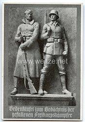 """III. Reich - Propaganda-Postkarte - """" Gedenktafel zum Gedächtnis der gefallenen Freikorpskämpfer """""""