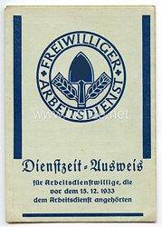 Freiwilliger Arbeitsdienst - Dienstzeit-Ausweis für Arbeitsdienstfreiwillige, die vor dem 15.12.1933 dem Arbeitsdienst angehörten