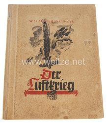 III. Reich - Der Weltkrieg 1914/18 : Der Luftkrieg II L - Zigaretten Sammelbilderalbum