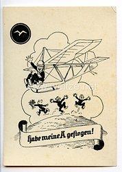 """Deutscher Luftsport-Verband ( DLV ) - Propaganda-Postkarte - """" Habe meine A geflogen ! """" (Segelflieger A-Abzeichen )"""