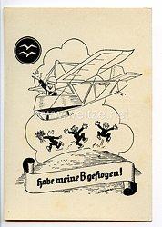 """Deutscher Luftsport-Verband ( DLV ) - Propaganda-Postkarte - """" Habe meine B geflogen ! """" (Segelflieger B-Abzeichen )"""