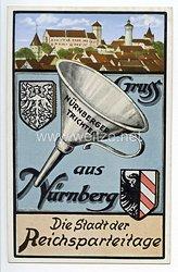 """III. Reich - farbige Propaganda-Postkarte - """" Gruss aus Nürnberg - Die Stadt der Reichsparteitage - Nürnberger Trichter """""""